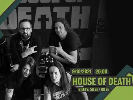 House of Death (Titus - Acid Drinkers, Juan Carlos Cano, Sajmon - My Riot) - bilety