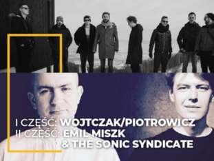 """LAJ XIII - WOJTCZAK/PIOTROWICZ """"PLASTIC POETRY"""" / EMIL MISZK & THE SONIC SYNDICATE - bilety"""