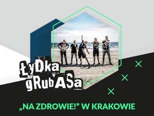 """Łydka Grubasa - """"Na zdrowie!"""" w Krakowie - bilety"""