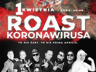 ROAST KORONAWIRUSA (wydarzenie online w formie PPV) - bilety