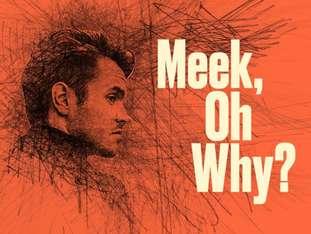 Meek, Oh Why? - Koncert Specjalny - bilety