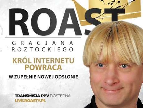 Roast Gracjana Roztockiego - bilety