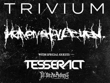 Trivium + Heaven Shall Burn + Tesseract + Fit For An Autopsy - bilety