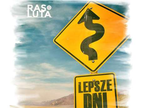 """Ras Luta """"Lepsze Dni Tour"""" - bilety"""