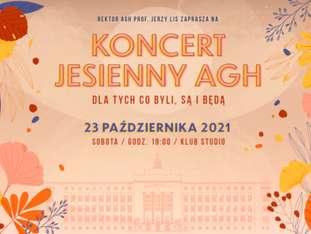 Koncert Jesienny AGH: Napiórkowski, Lewandowski, Zalewska, Cygan, Filar i inni - bilety