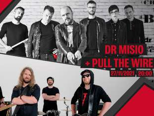 Dr Misio + Pull The Wire - bilety