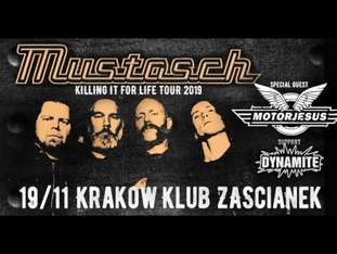 "Mustasch ""Killing It for Life Tour"" + Motorjesus + Dynamite - bilety"