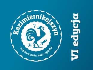 Kazimiernikejszyn 2019, VI edycja - bilety
