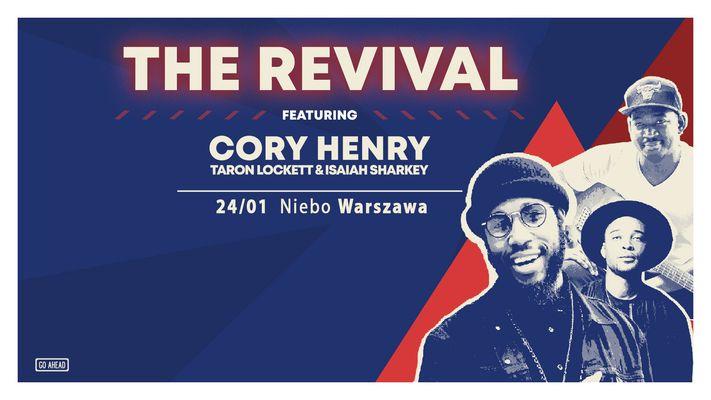 Bilety kolekcjonerskie - The Revival featuring Cory Henry, Taron Lockett, and Isaiah Sharkey