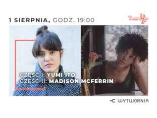 12. LAJ - YUMI ITO / MADISON MCFERRIN - bilety