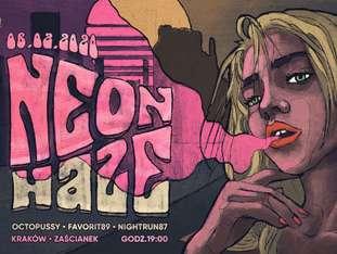 Neon Haze: Octopussy, Favorit89, Nightrun87 - bilety