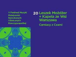 V Festiwal Muzyki Mniejszości Narodowych i Etnicznych Rzeczypospolitej - Dzień 2 - bilety