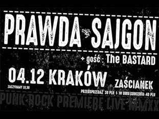 Prawda / Sajgon / The Bastard - bilety