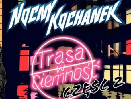 Nocny Kochanek - bilety