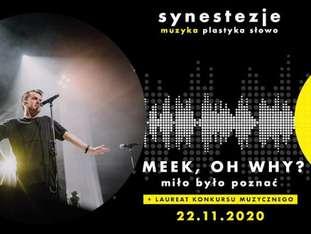 Synestezje: Meek, Oh Why? - bilety