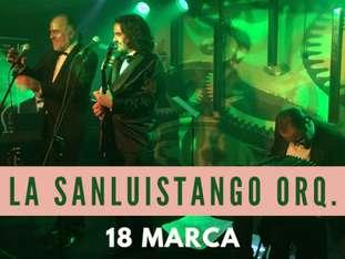 Koncert/milonga: La Sanluistango Orq. - bilety