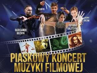 """""""Piaskowy Koncert Muzyki Filmowej"""" - bilety"""