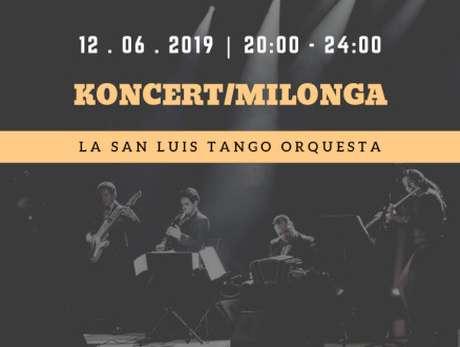 Koncert/milonga La San Luis Tango - bilety