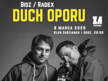 """Bisz / Radex """"Duch Oporu"""" - zdjęcie główne wydarzenia"""