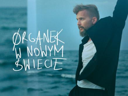 ØRGANEK W NOWYM ŚWIECIE - zdjęcie główne wydarzenia