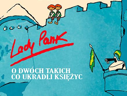 Lady Pank - O dwóch takich, co ukradli księżyc Koncert I - 16:00 - zdjęcie główne wydarzenia