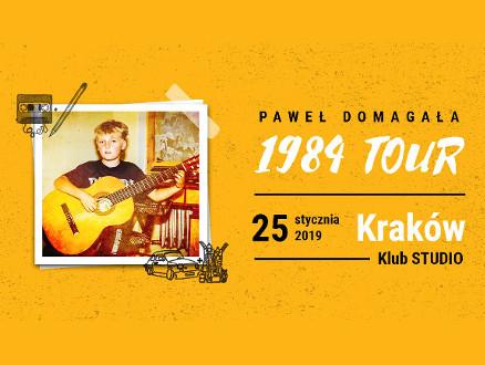 Paweł Domagała #1984tour cz. II - zdjęcie główne wydarzenia