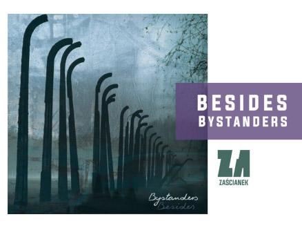 """Besides """"Bystanders"""" - zdjęcie główne wydarzenia"""
